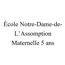 Notre-Dame-de-l'Assomption Maternelle 5 ans 2021-2022