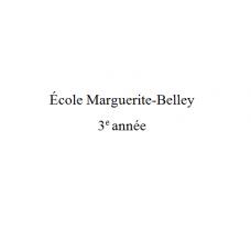 Marguerite-Belley 3e année 2021-2022