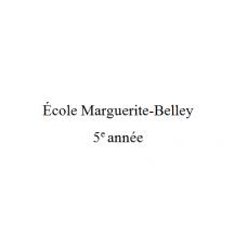 Marguerite-Belley 5e année 2021-2022