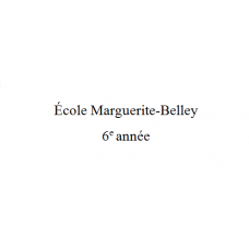 Marguerite-Belley 6e année 2021-2022