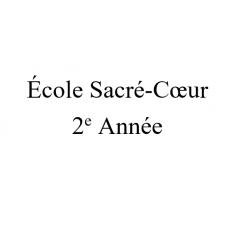 École Sacré-Coeur 2e année 2021-2022