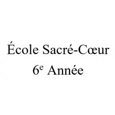 École Sacré-Coeur 6e année 2021-2022