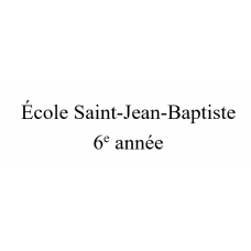 École Saint-Jean-Baptiste 6e année 2021-2022