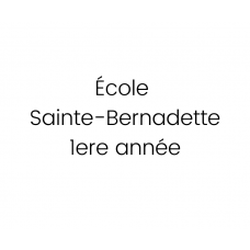 École Sainte-Bernadette - 1re année 2021-2022