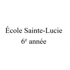 École Sainte-Lucie 6e année 2021-2022