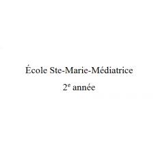 École Ste-Marie-Médiatrice 2e année 2021-2022