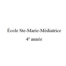 École Ste-Marie-Médiatrice 4e année 2021-2022