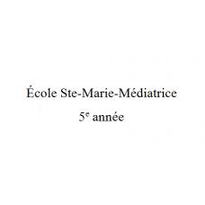 École Ste-Marie-Médiatrice 5e année 2021-2022