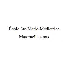 École Ste-Marie-Médiatrice Maternelle 4 ans 2021-2022