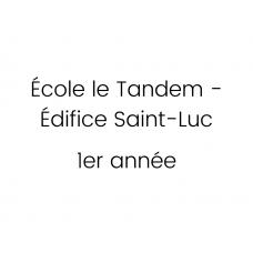 École le Tandem - Édifice Saint-Luc - 1re année 2021-2022