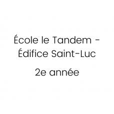 École Le Tandem - Édifice Saint-Luc - 2e année 2021-2022
